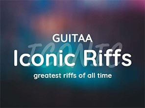 Iconic Riffs | Guitaa.com